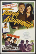 "Movie Posters:Crime, Tough Assignment (Lippert, 1949). One Sheet (27"" X 41""). Crime.. ..."