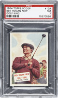Non-Sport Cards:Singles (Post-1950), 1954 Topps Scoop #129 Ben Hogan PSA NM 7. ...
