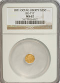 California Fractional Gold: , 1871 25C Liberty Octagonal 25 Cents, BG-717, R.3, MS62 NGC. NGCCensus: (7/24). PCGS Population (27/171). (#10544)...