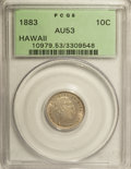 Coins of Hawaii: , 1883 10C Hawaii Ten Cents AU53 PCGS. PCGS Population (27/191). NGCCensus: (13/171). Mintage: 250,000. (#10979)...