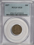 Bust Dimes: , 1827 10C VF25 PCGS. PCGS Population (6/242). NGC Census: (1/227).Mintage: 1,300,000. Numismedia Wsl. Price for NGC/PCGS co...