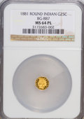 California Fractional Gold: , 1881 25C Indian Round 25 Cents, BG-887, R.3, MS64 Prooflike NGC.NGC Census: (1/6). (#710748)...