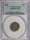 Bust Dimes: , 1830 10C Medium 10C VG10 PCGS. PCGS Population (2/179). NGC Census:(2/159). Mintage: 510,000. Numismedia Wsl. Price for NG...