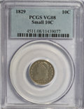 Bust Dimes: , 1829 10C Small 10C VG8 PCGS. PCGS Population (1/196). NGC Census:(4/236). Mintage: 770,000. Numismedia Wsl. Price for NGC/...