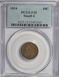 Bust Dimes: , 1834 10C Small 4 F15 PCGS. PCGS Population (1/169). NGC Census:(0/248). Mintage: 635,000. Numismedia Wsl. Price for NGC/PC...
