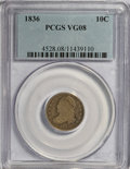 Bust Dimes: , 1836 10C VG8 PCGS. PCGS Population (4/195). NGC Census: (0/178).Mintage: 1,190,000. Numismedia Wsl. Price for NGC/PCGS coi...