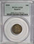 Bust Dimes: , 1820 10C Small 0 VF25 PCGS. PCGS Population (2/11). Numismedia Wsl. Price for NGC/PCGS coin in VF25: $1...