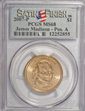 Presidential Dollars, 2007-P $1 James Madison Satin Finish Position A MS68 PCGS. PCGS Population (618/50). (#390558)...
