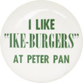 "Political:Pinback Buttons (1896-present), Dwight D. Eisenhower: The Unique ""Ike-Burgers"" Mate to theStevenson Variety. ..."