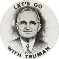 "Political:Pinback Buttons (1896-present), Harry S Truman: An Exceedingly Rare 3½"" Campaign Button Variety...."
