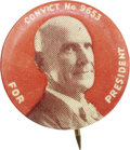 """Political:Pinback Buttons (1896-present), Eugene V. Debs: The Rarest Style of 1920 """"Convict"""" Button. ..."""