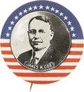 "Political:Pinback Buttons (1896-present), James M. Cox: A Spectacular Large 1¾"" 1920 Campaign Pinback...."