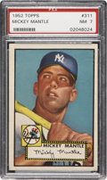 Baseball Cards:Singles (1950-1959), 1952 Topps Mickey Mantle Rookie High #311 PSA NM 7....