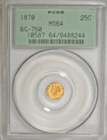 California Fractional Gold, 1870 25C Liberty Octagonal 25 Cents, BG-760, High R.7, MS64PCGS....