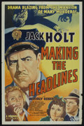 "Movie Posters:Crime, Making the Headlines (Columbia, 1938). One Sheet (27"" X 41"").Crime. Starring Jack Holt, Beverly Roberts, Craig Reynolds, Ma..."