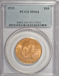 Indian Eagles: , 1932 $10 MS64 PCGS. PCGS Population (6723/1046). NGC Census:(7968/2156). Mintage: 4,463,000. Numismedia Wsl. Price for NGC...