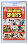 Bronze Age (1970-1979):Miscellaneous, Champion Sports #1 (DC, 1973) CGC NM+ 9.6 White pages....