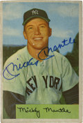 Autographs:Sports Cards, 1954 Bowman #65 Mickey Mantle Signed Card. ...