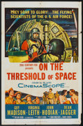"Movie Posters:Drama, On the Threshold of Space (20th Century Fox, 1956). One Sheet (27"" X 41""). Drama.. ..."
