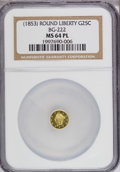 California Fractional Gold, Undated 25C Liberty Round 25 Cents, BG-222, R.2, MS64 ProoflikeNGC. NGC Census: (12/9). PCGS Population (102/16). (#1040...