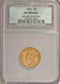 1856 $3 --Mount Removed--NCS. XF Details. NGC Census: (0/0). PCGS Population (0/0). Mintage: 26,010. (#7974)...(PCGS# 79...
