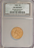 Three Dollar Gold Pieces: , 1888 $3 --Mount Removed--NCS. AU Details. NGC Census: (5/465). PCGS Population (10/614). Mintage: 5,000. Numismedia Wsl. Pri...