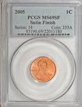 Lincoln Cents, 2005 1C Satin SMS MS69 Red PCGS. PCGS Population (1101/18).(#93190)...