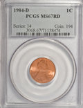 Lincoln Cents: , 1984-D 1C MS67 Red PCGS. PCGS Population (179/15). NGC Census:(51/7). Numismedia Wsl. Price for NGC/PCGS coin in MS67: $2...