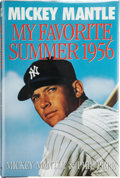 "Autographs:Letters, Mickey Mantle Signed Book ""My Favorite Summer 1956""...."