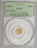 California Fractional Gold: , 1880 25C Indian Octagonal 25 Cents, BG-799X, R.3, MS63 PCGS. PCGSPopulation (51/74). NGC Census: (5/22). (#10650)...