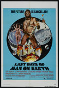 """Movie Posters:Science Fiction, Last Days of Man on Earth (New World, 1974). One Sheet (27"""" X 41""""). Science Fiction...."""