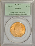 Indian Eagles, 1915-S $10 MS60 PCGS....
