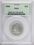 Proof Seated Quarters: , 1868 25C PR61 PCGS. PCGS Population (12/120). NGC Census: (6/103).Mintage: 600. Numismedia Wsl. Price for NGC/PCGS coin in...