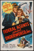 """Movie Posters:Serial, Federal Agents vs. Underworld, Inc. (Republic, 1948). One Sheet(27"""" X 41""""). Serial.. ..."""