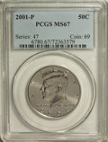 Kennedy Half Dollars: , 2001-P 50C MS67 PCGS. PCGS Population (567/189). Numismedia Wsl.Price for NGC/PCGS coin in MS67: $22. ...