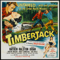 "Movie Posters:Adventure, Timberjack (Republic, 1955). Six Sheet (81"" X 81""). Adventure.. ..."