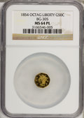 California Fractional Gold: , 1854 50C Liberty Octagonal 50 Cents, BG-305, Low R.4, MS64Prooflike NGC. NGC Census: (1/0). (#710...