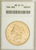 1904 $20 MS61 Prooflike ANACS. NGC Census: (84/493). PCGS Population (0/0). Mintage: 6,256,797. (#79045)...(PCGS# 79045)