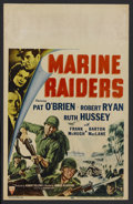 "Movie Posters:War, Marine Raiders (RKO, 1944). Window Card (14"" X 22""). War. StarringPat O'Brien, Robert Ryan, Ruth Hussey, Frank McHugh, Bart..."