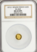 California Fractional Gold, 1872/1 25C Indian Round 25 Cents, BG-868, High R.4, MS65 DeepProoflike NGC....