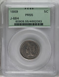 Patterns: , 1869 5C Five Cents, Judd-684, Pollock-763, R.5, PR55 PCGS. Similar to the contemporary three cent nickel, but the Roman num...