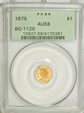 California Fractional Gold, 1875 $1 Indian Octagonal 1 Dollar, BG-1126, R.5, AU58 PCGS....