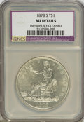 Trade Dollars: , 1878-S T$1 --Improperly Cleaned--NCS. AU Details. NGC Census: (13/517). PCGS Population (46/597). Mintage: 4,162,000. Numism...