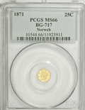 California Fractional Gold: , 1871 25C Liberty Octagonal 25 Cents, BG-717, R.3, MS66 PCGS.Ex:Norweb. PCGS Population (18/4). NGC Census: (3/2). (#1054...