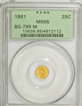 California Fractional Gold: , 1881 25C Indian Octagonal 25 Cents, BG-799M, Low R.5, MS65 PCGS.PCGS Population (9/1). NGC Census: (1/1). (#10639)...