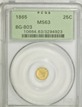 California Fractional Gold: , 1865 25C Liberty Round 25 Cents, BG-803, High R.5, MS63 PCGS. PCGSPopulation (8/5). NGC Census: (0/1). (#10664)...