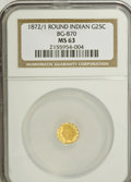 California Fractional Gold: , 1872/1 25C Indian Round 25 Cents, BG-870, R.3, MS63 NGC. NGCCensus: (7/22). PCGS Population (78/87). (#10731)...