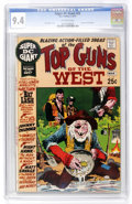 Bronze Age (1970-1979):Western, Super DC Giant #22 Top Guns of the West (DC, 1971) CGC NM 9.4 Off-white pages....