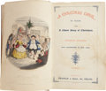 Books:Fiction, Charles Dickens. A Christmas Carol. London: Chapman andHall, 1844. Sixth edition. Illustrations by John Leech. ...