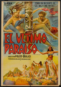 """The Last Paradise (United Artists, 1957). Argentinean Poster (29"""" X 43""""). Documentary"""